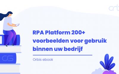 ebook – RPA Platform 200+ voorbeelden voor gebruik binnen uw bedrijf