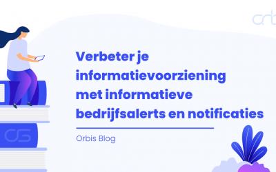 Verbeter je informatievoorziening met informatieve bedrijfsalerts en notificaties